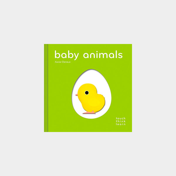 Baby Animals | A Touch Think Learn Book