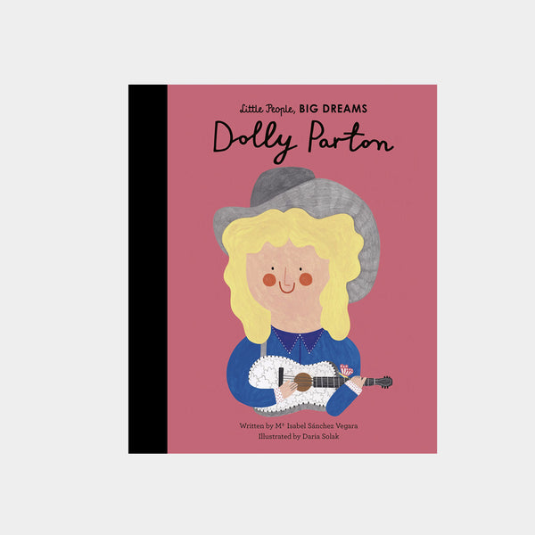 Little People, Big Dreams | Dolly Parton