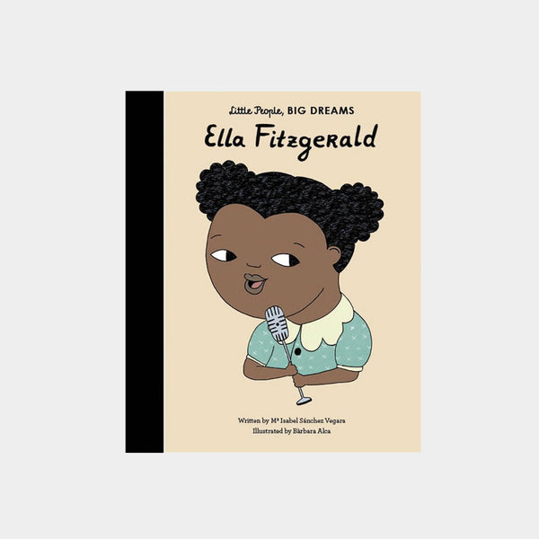 Little People, Big Dreams | Ella Fitzgerald