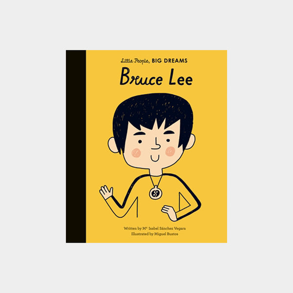 Little People, Big Dreams | Bruce Lee