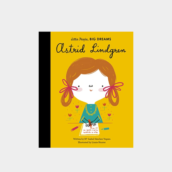 Little People, Big Dreams | Astrid Lindgren