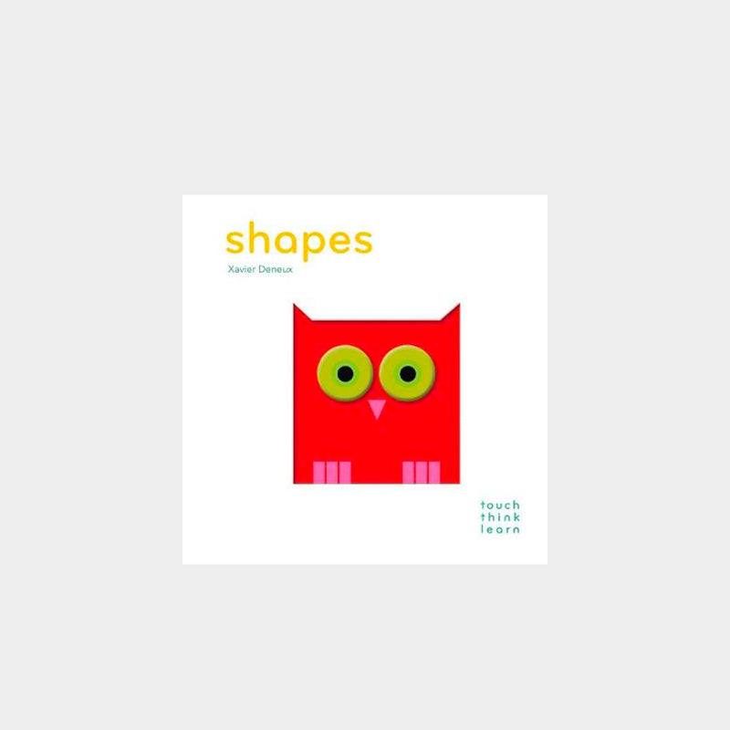 Shapes | A Touch Think Learn Book