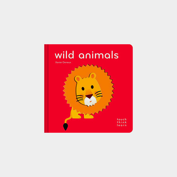 Wild Animals | A Touch Think Learn Book