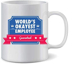 Load image into Gallery viewer, Okayest Employee Mug
