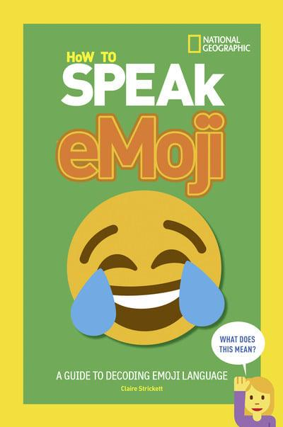 How to Speak Emoji A Guide to Decoding Digital Language