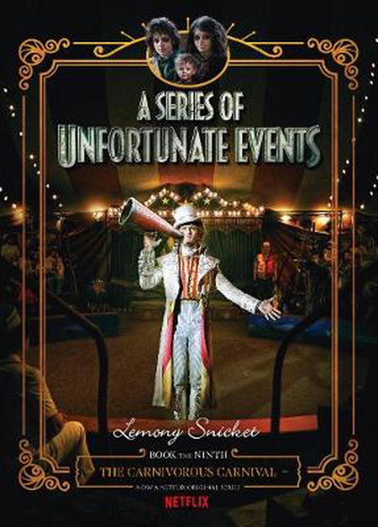 The Carnivorous Carnival (A Series of Unfortunate Events
