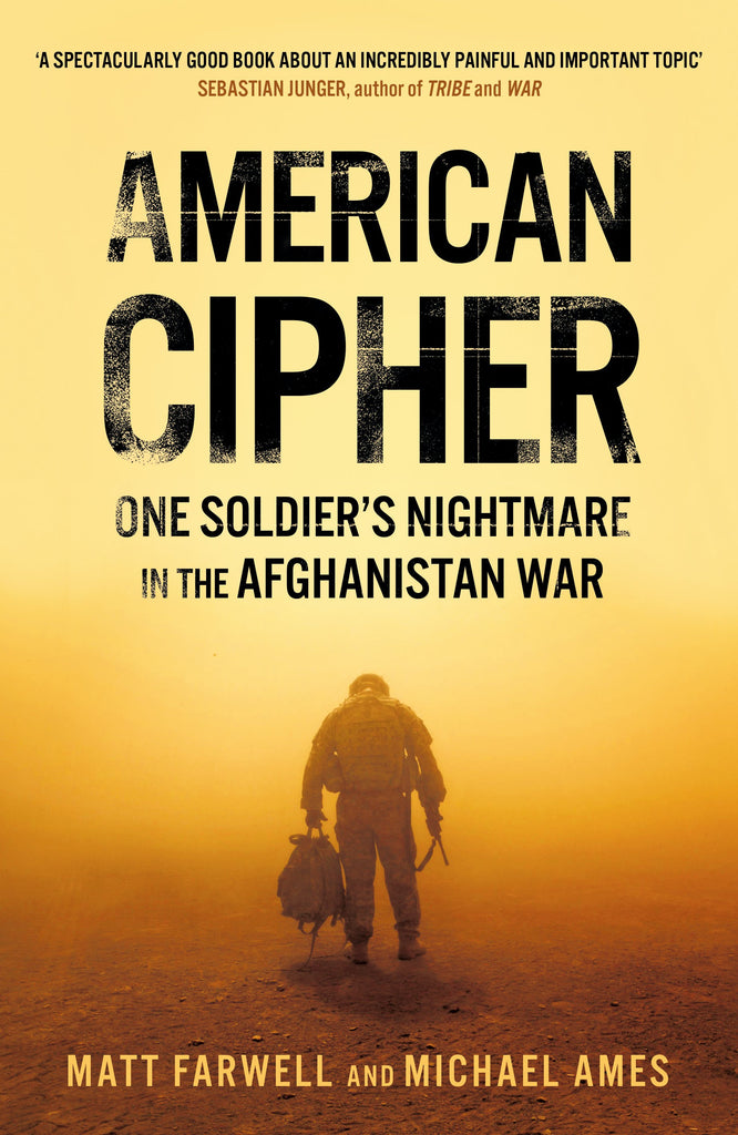 American Cipher One Soldiers Nightmare in the Afghanistan War