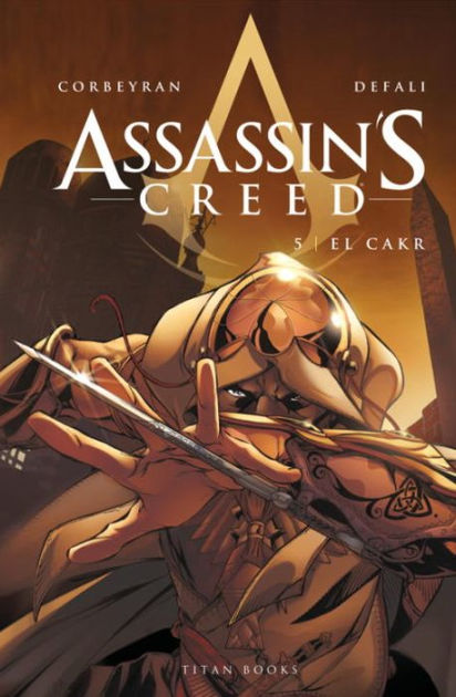 Assassin's Creed: El Cakr (Vol. 5)
