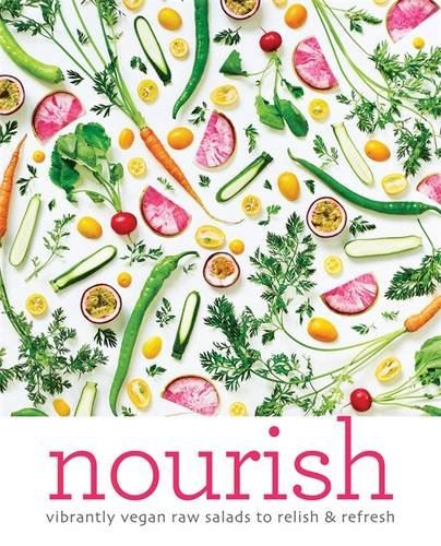 Nourish: Over 100 recipes for salads, toppings & twists