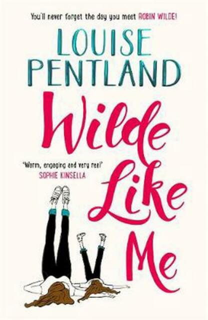 Wilde Like Me: Fall in love with the book everyone's talking about