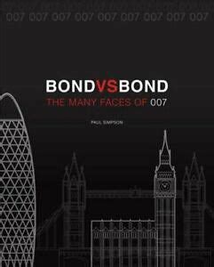 Bond vs. Bond: Revised and Updated: The Many Faces of 007