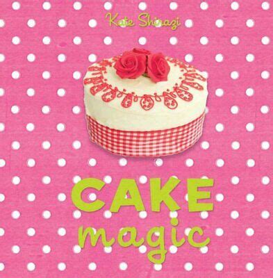 Cake Magic: The essential companion for all cake lovers