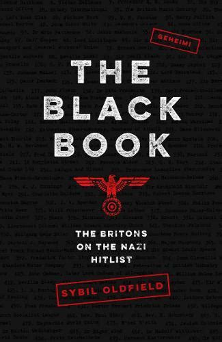 The Black Book: The Britons on the Nazi Hitlist
