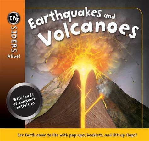 Insiders Volcanoes And Earthquakes