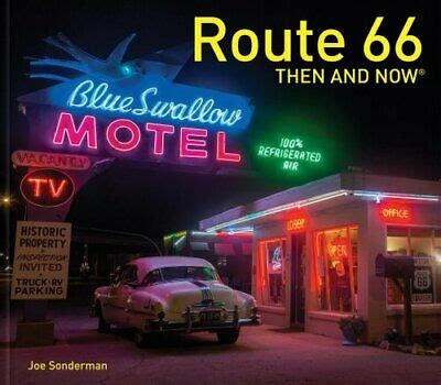 Route 66 Then and Now (R)