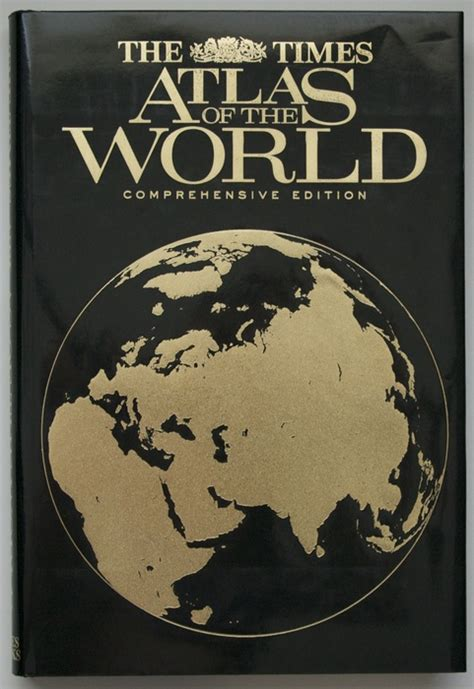 "The ""Times"" Atlas of the World: Comprehensive Edition"
