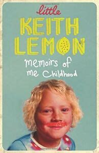 Little Keith Lemon: Memoirs of me Childhood