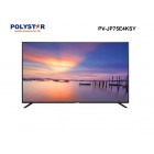 Polystar 75 Inches Android 4K DLED Smart TV | PV-JP75E4KSY