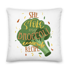 Load image into Gallery viewer, She Stole My Broccoli Casserole Recipe Premium Pillow