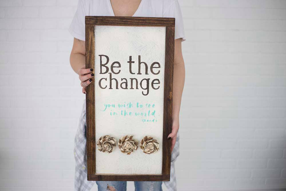 Be The Change - Pallet Wood Sign - Eco Flower - faux flowers - gift - wedding flowers