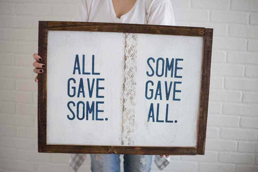Some Gave All - Pallet Wood Sign