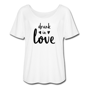 Women's Flowy T-Shirt - drunk in love - white