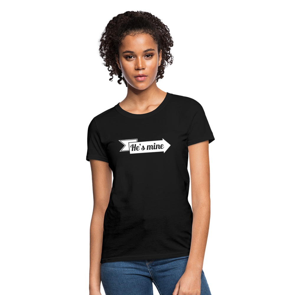 Women's T-Shirt - He is mine - black