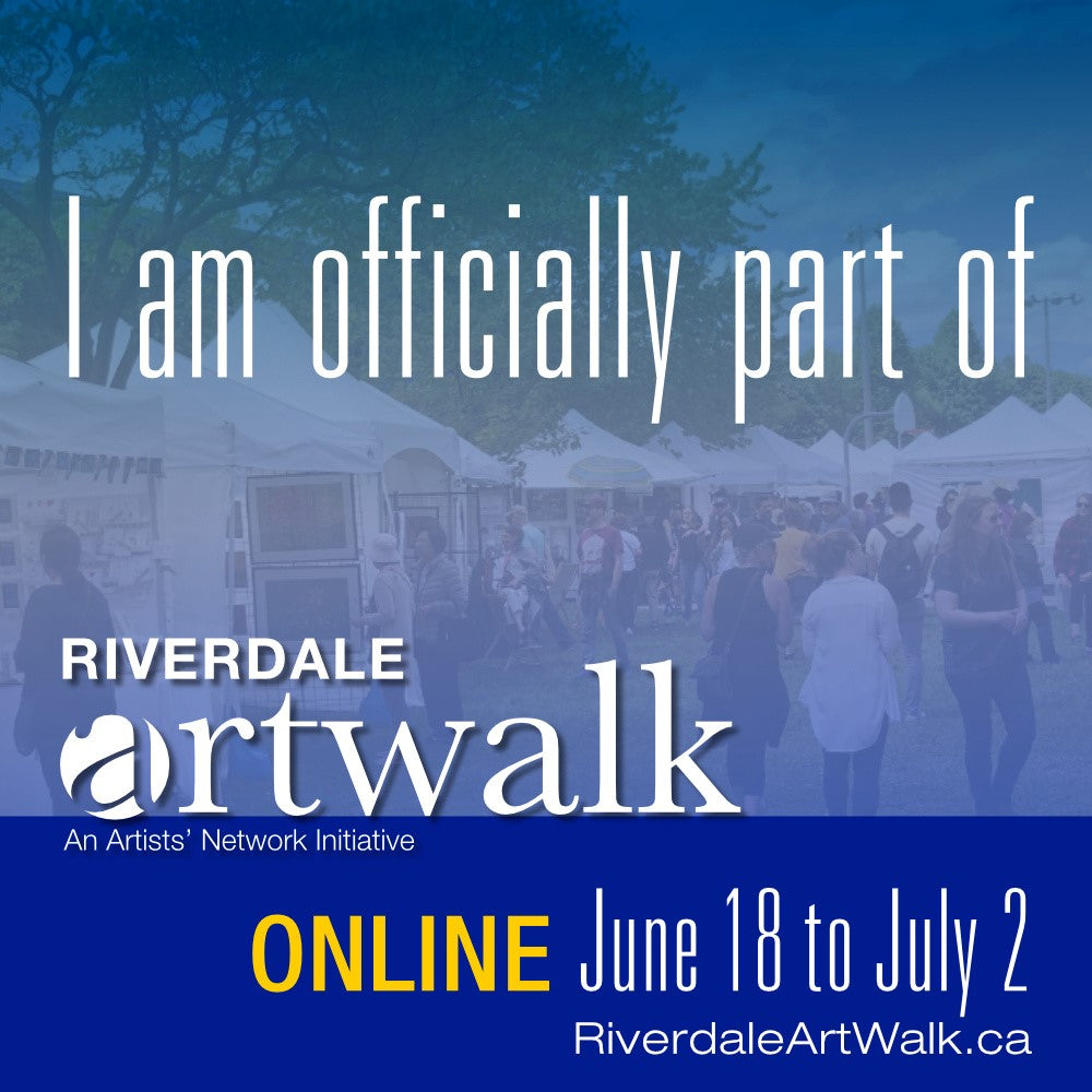 I'm officially part of the Riverdale Artwalk June 18 to July 2