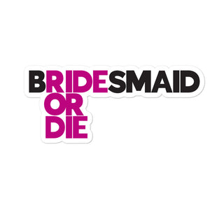 Ride or Die Bridesmaid Stickers