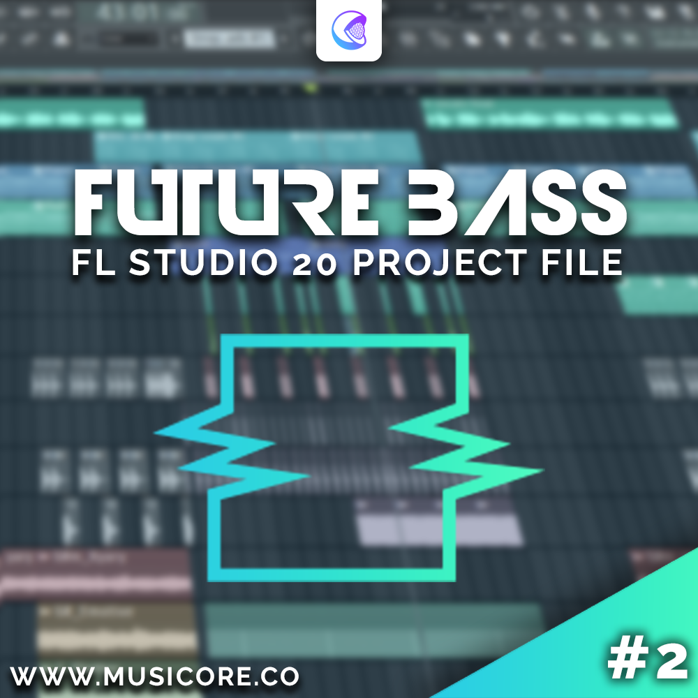 Future Bass FLP #2
