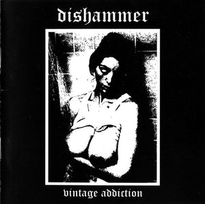 "Dishammer ""Vintage Addiction"" CD"