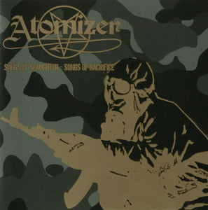 "Atomizer ""Songs of Slaughter - Songs of Sacrifice"" CD"