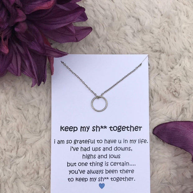 Keep My Sh** Together - Circle Necklace - dalia + jade