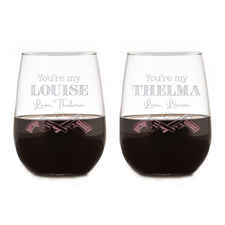 You're My Louise, You're My Thelma Stemless Wine Glass Set