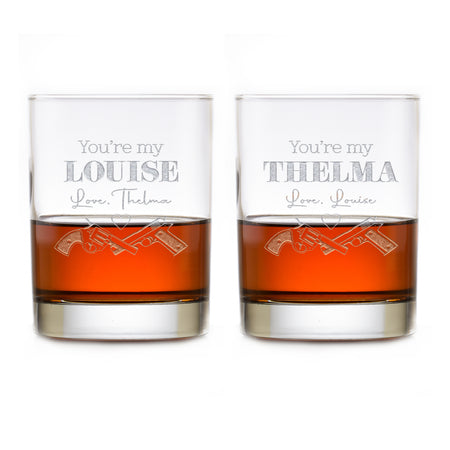 You're My Louise, You're My Thelma Whiskey Glass Set