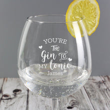 Load image into Gallery viewer, Personalised 'Gin to My Tonic' Gin Balloon Glass