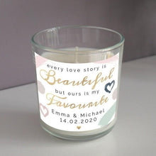 Load image into Gallery viewer, Personalised Every Love Story Is Beautiful Scented Jar Candle