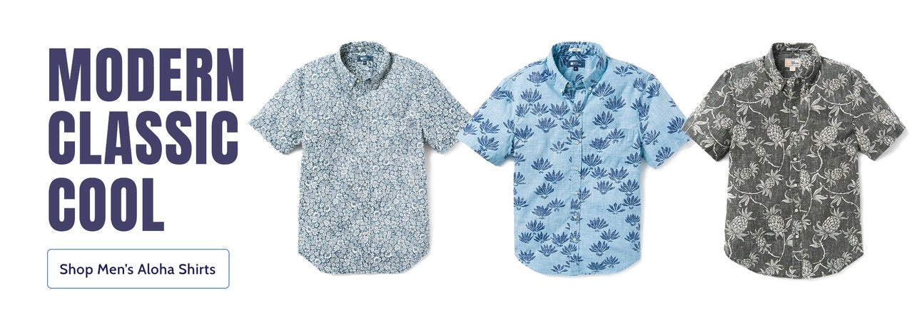 Modern, Classic, Cool - Shop Men's Aloha Shirts