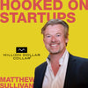 Hooked On Start-up Podcast - Million Dollar Collar - Rob Kessler - Matthew Sullivan - QuantmRE - Cryptocurrency