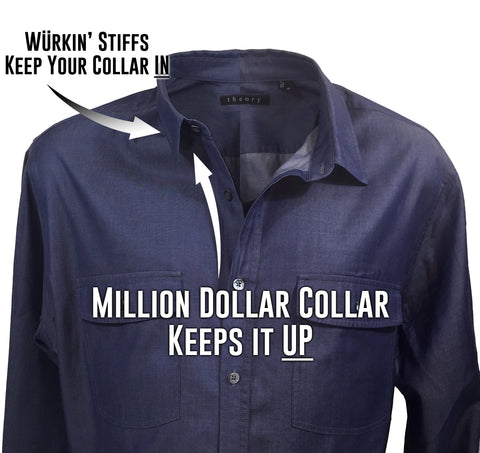 Million Dollar Collar Keeps Your Collar Up, Wurkin Stiffs Keeps it IN