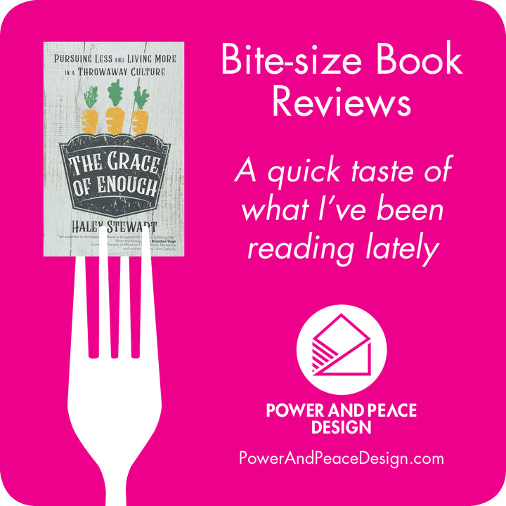 Bite-size Book Review: The Grace of Enough