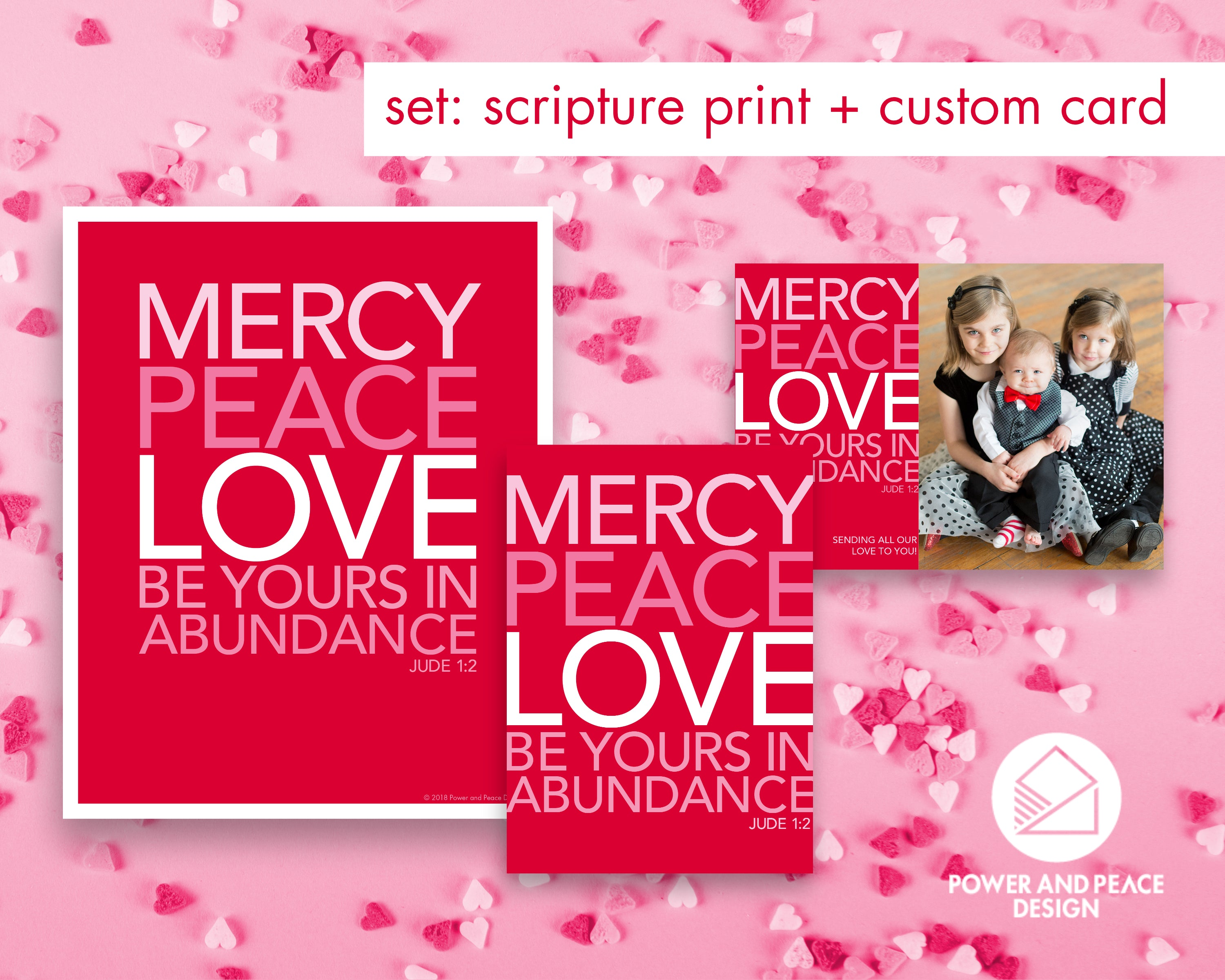 Power and Peace Design Jude 1:2 Mercy Peace Love scripture print and card set