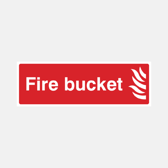 Fire Bucket Sign Raymac Signs