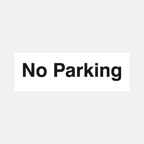 No Parking Sign Raymac Signs