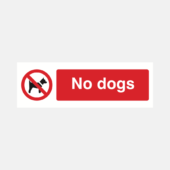 No Dogs Sign Raymac Signs