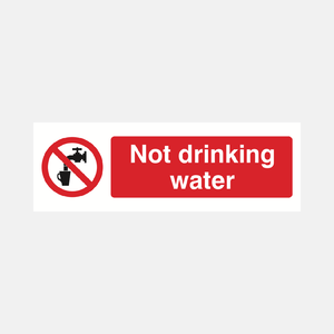 Not Drinking Water Sign Raymac Signs