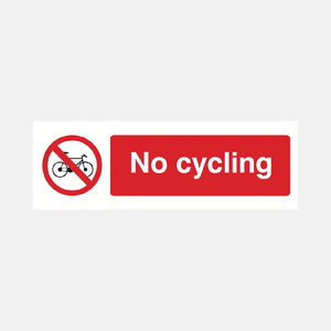 No Cycling Sign Raymac Signs