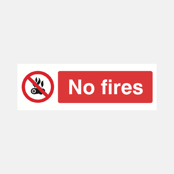 No Fires Sign Raymac Signs