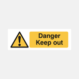 Danger Keep Out Sign Raymac Signs