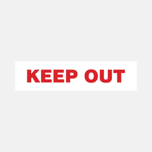 Keep Out Sign Door and Gate Raymac Signs
